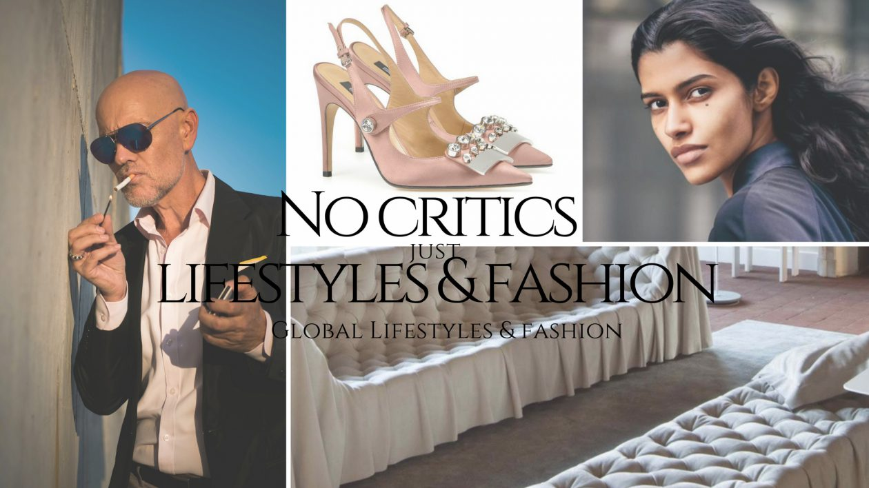 No Critics Just Lifestyles & Fashion